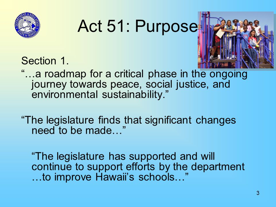3 Act 51: Purpose Section 1.