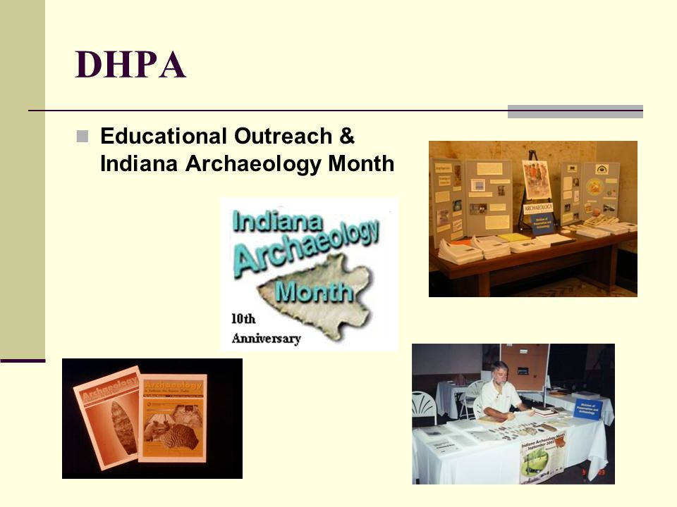 DHPA Educational Outreach & Indiana Archaeology Month