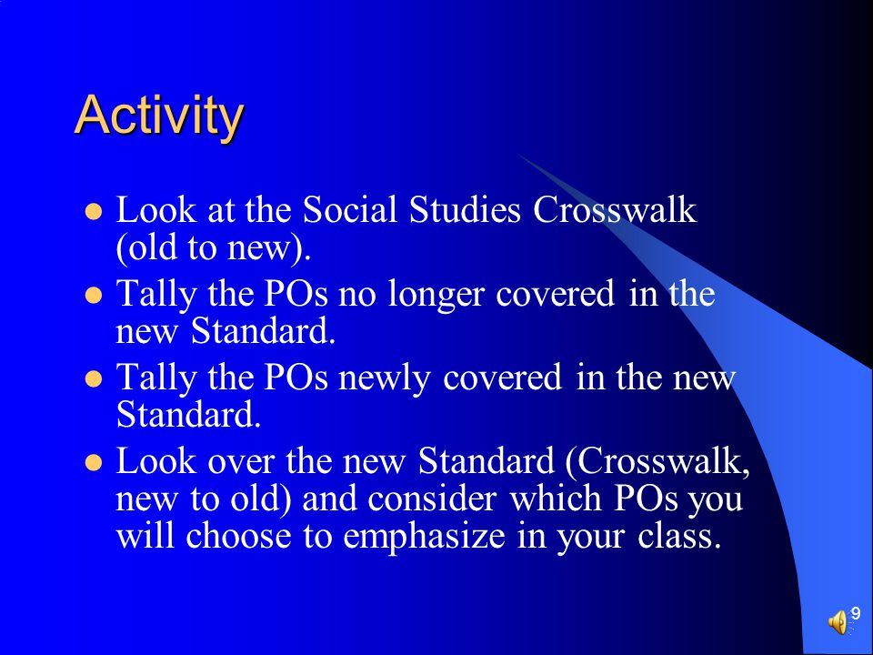 8 Crosswalk Old New OLD *Describe the Political and economic events and the social and geographic characteristics of Medieval European life and their enduring impacts on later civilizations, with emphasis on: (SS1-P4)(SS1-E13) PO 1.