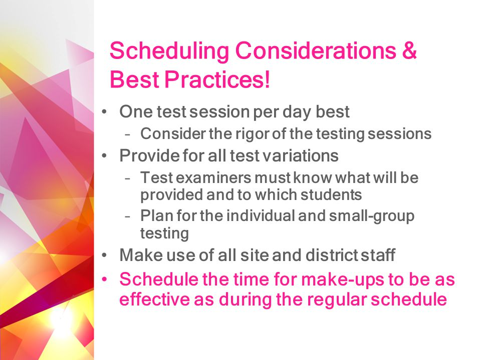 Scheduling Considerations & Best Practices.