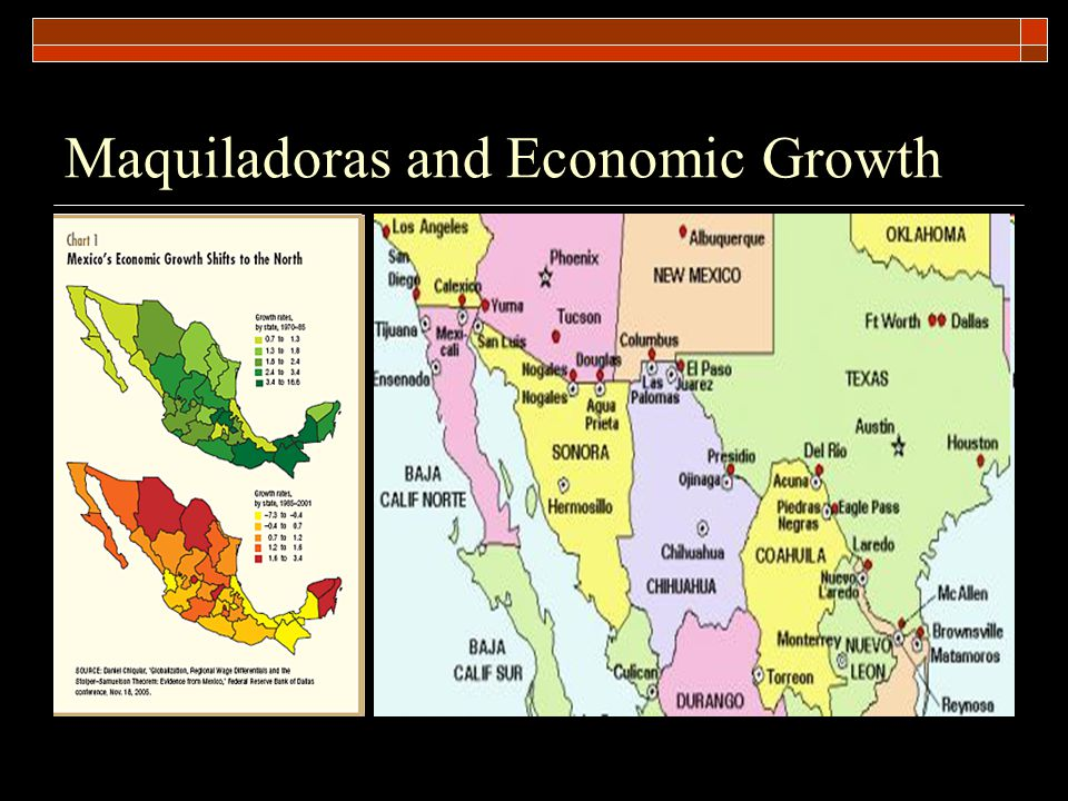 Maquiladoras and Economic Growth