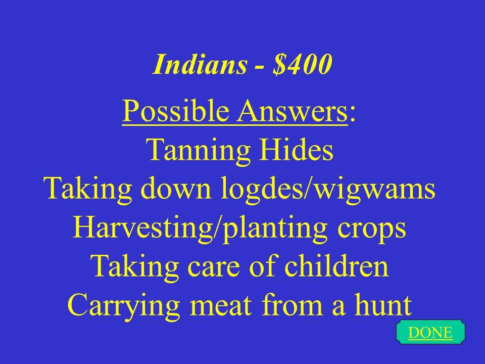 Indians - $300 DONE Guns Knives Horses