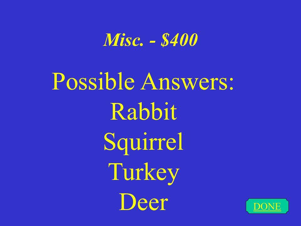 Misc. - $300 DONE Missouri