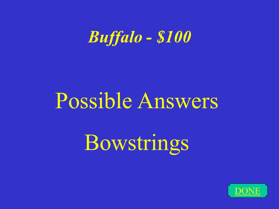 Misc. - $500 DONE Buffalo provided for almost All of the Native Americans needs.