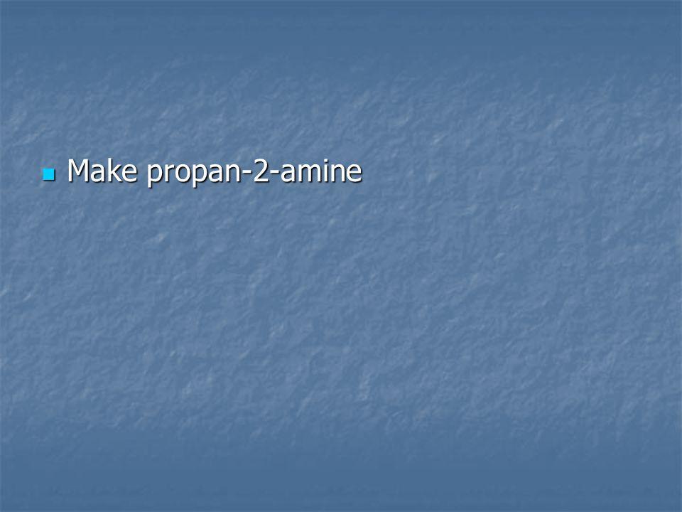 Make propan-2-amine Make propan-2-amine