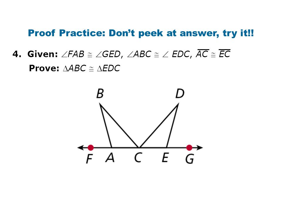 Proof Practice: Don't peek at answer, try it!.4.