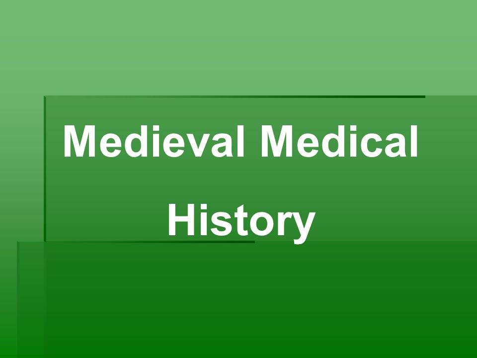 Medieval Medical History