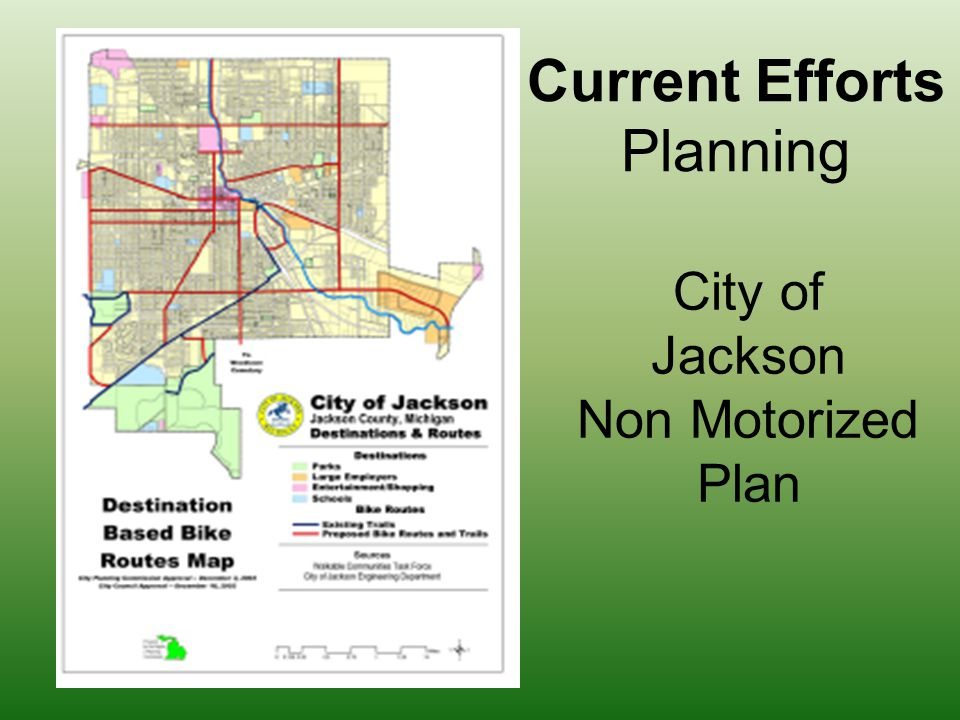 City of Jackson Non Motorized Plan Current Efforts Planning