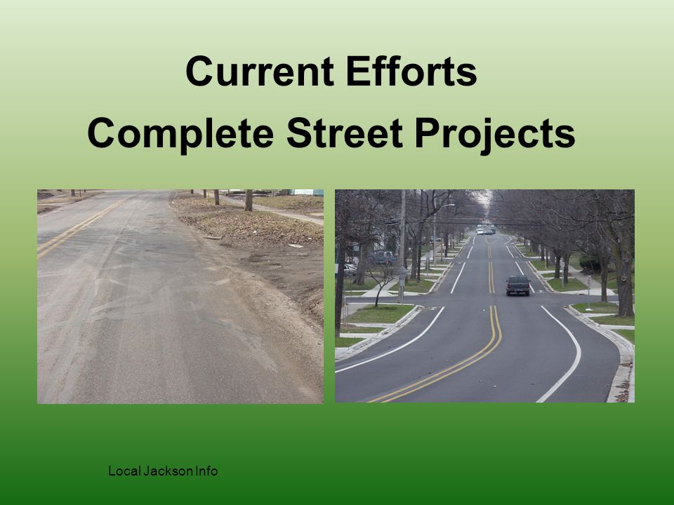 Complete Street Projects Current Efforts Local Jackson Info