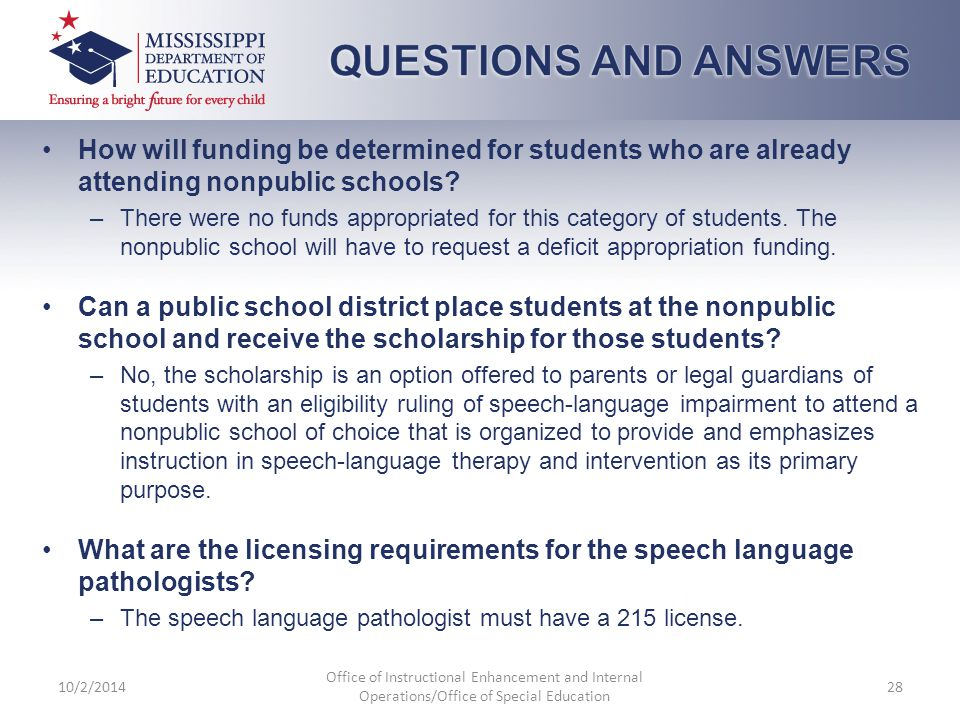 How will funding be determined for students who are already attending nonpublic schools? –There were no funds appropriated for this category of studen