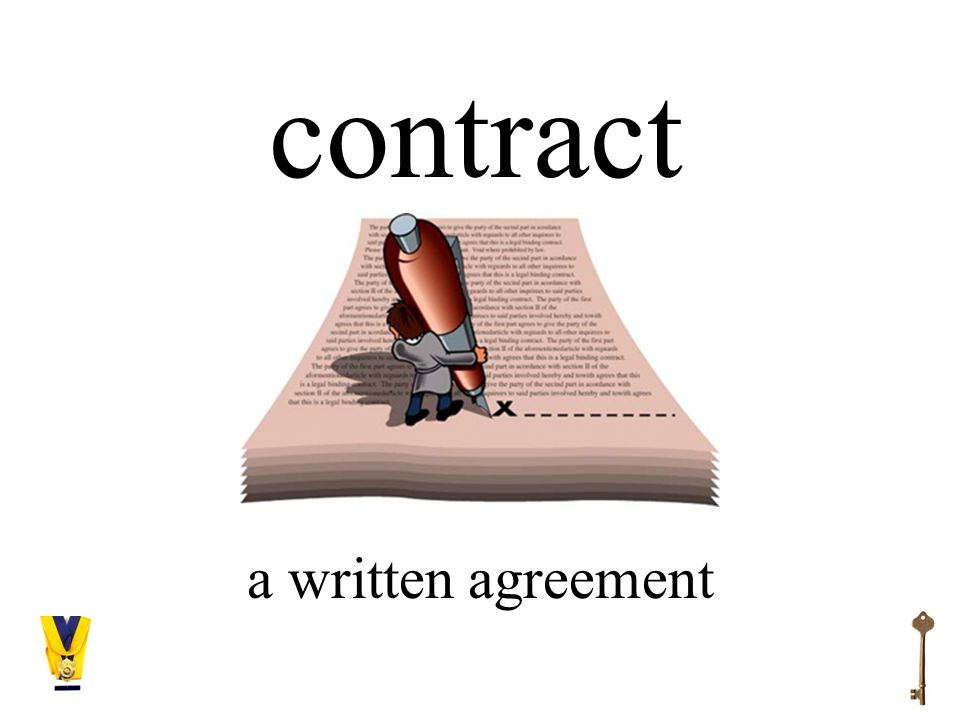 contract a written agreement
