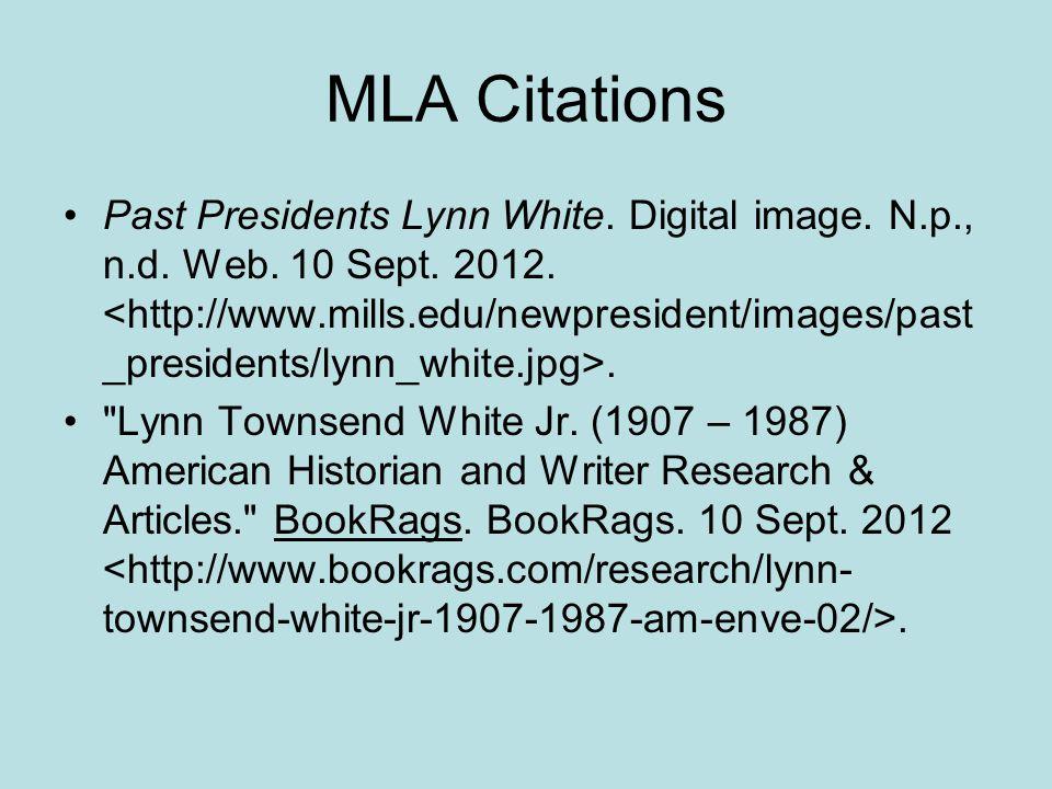 MLA Citations Past Presidents Lynn White. Digital image.