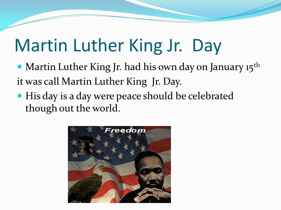 Martin Luther King Jr.Day Martin Luther King Jr.