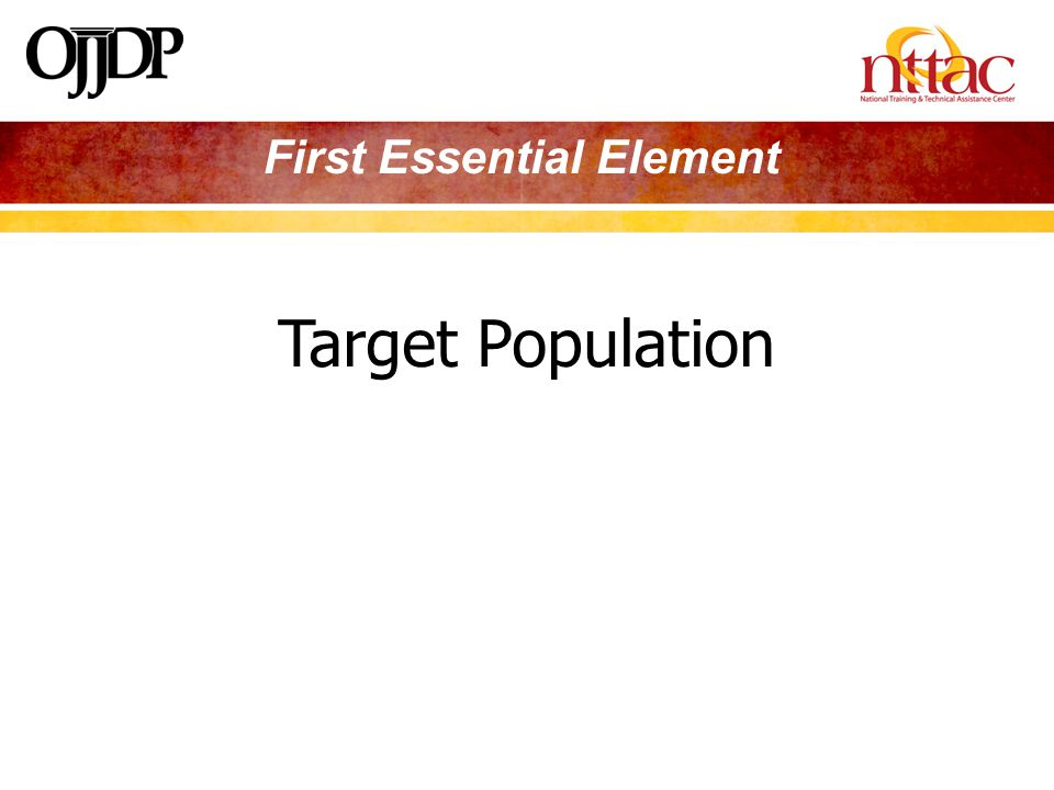 Target Population First Essential Element