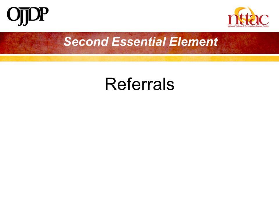 Second Essential Element Referrals