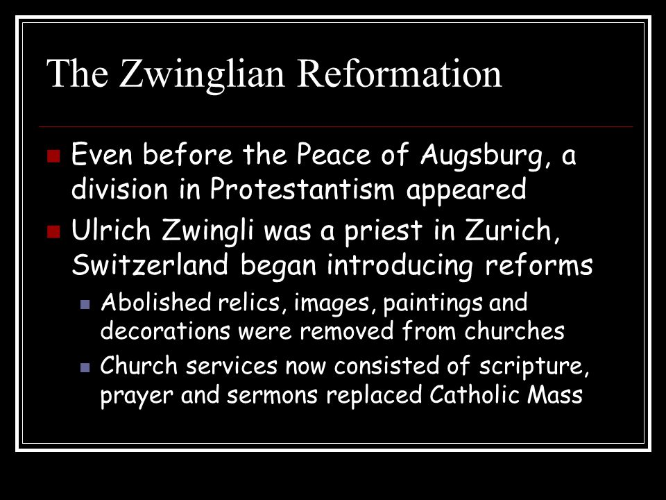 The Zwinglian Reformation As reformations spread, looked for alliance with Martin Luther to defend themselves against the Catholic Church Could not agree on the meaning of the sacrament of Communion (Read 994) War broke out b/t Catholic and Protestant states in Switzerland and Zwinli was found wounded on the battle field.