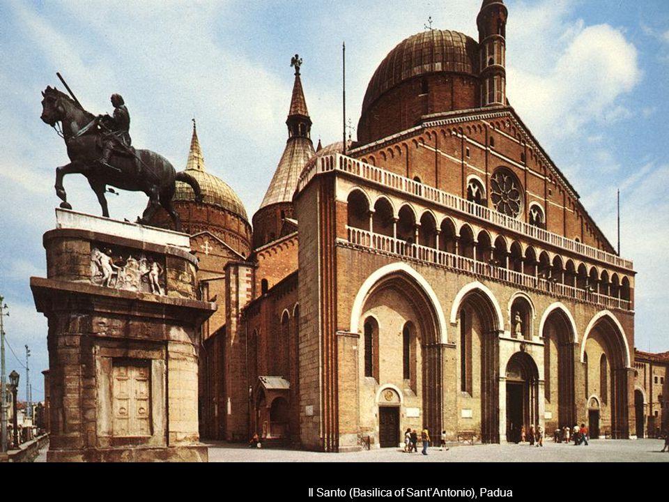 Il Santo (Basilica of Sant'Antonio), Padua
