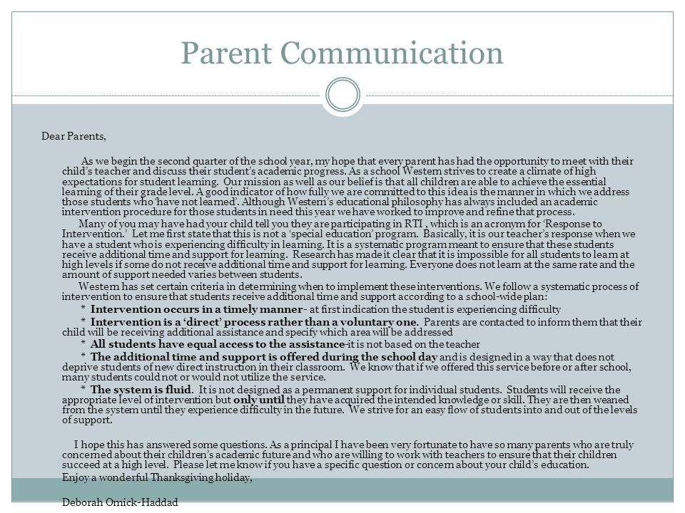 Parent Communication Dear Parents, As we begin the second quarter of the school year, my hope that every parent has had the opportunity to meet with t