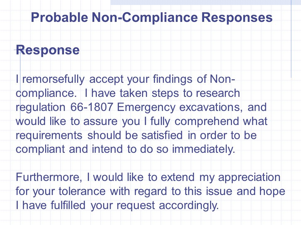 Probable Non-Compliance Responses Response I remorsefully accept your findings of Non- compliance.