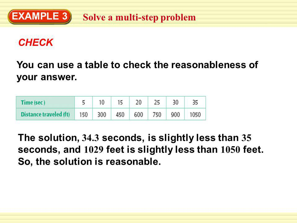 Solve a multi-step problem EXAMPLE 3 You can use a table to check the reasonableness of your answer.