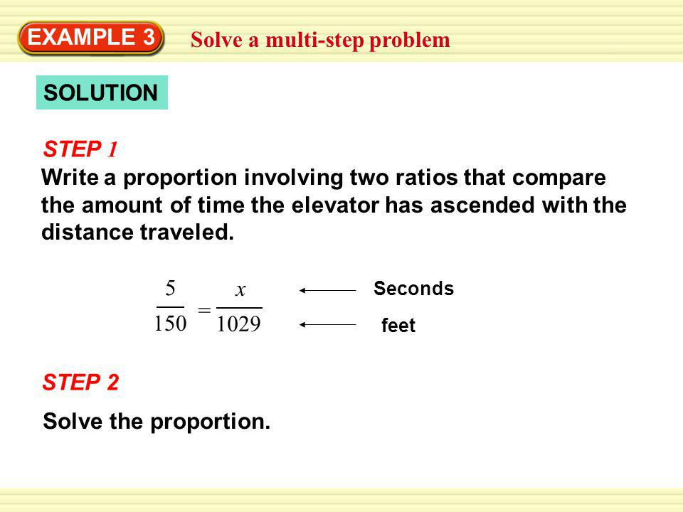 Solve a multi-step problem EXAMPLE 3 SOLUTION STEP 2 Solve the proportion.