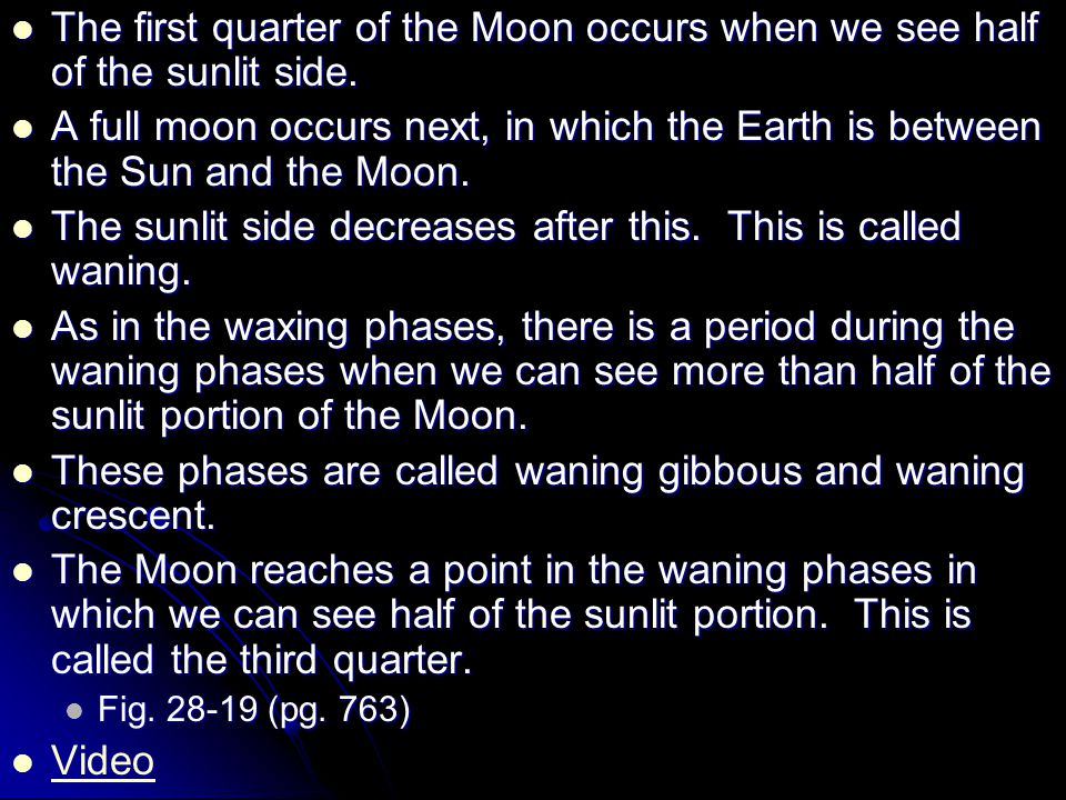 The first quarter of the Moon occurs when we see half of the sunlit side. The first quarter of the Moon occurs when we see half of the sunlit side. A