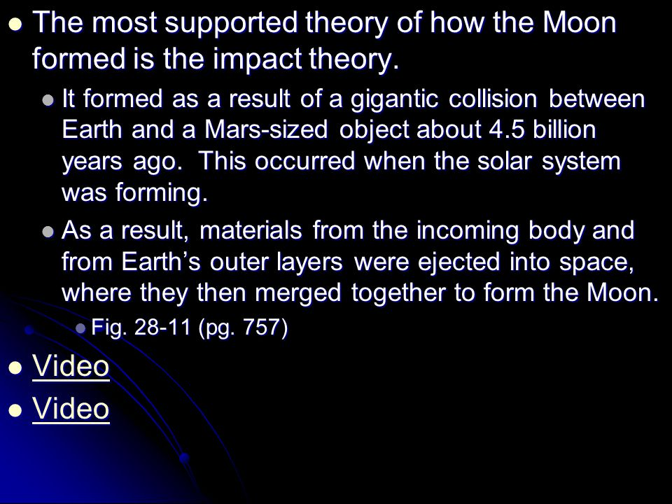 The most supported theory of how the Moon formed is the impact theory. The most supported theory of how the Moon formed is the impact theory. It forme