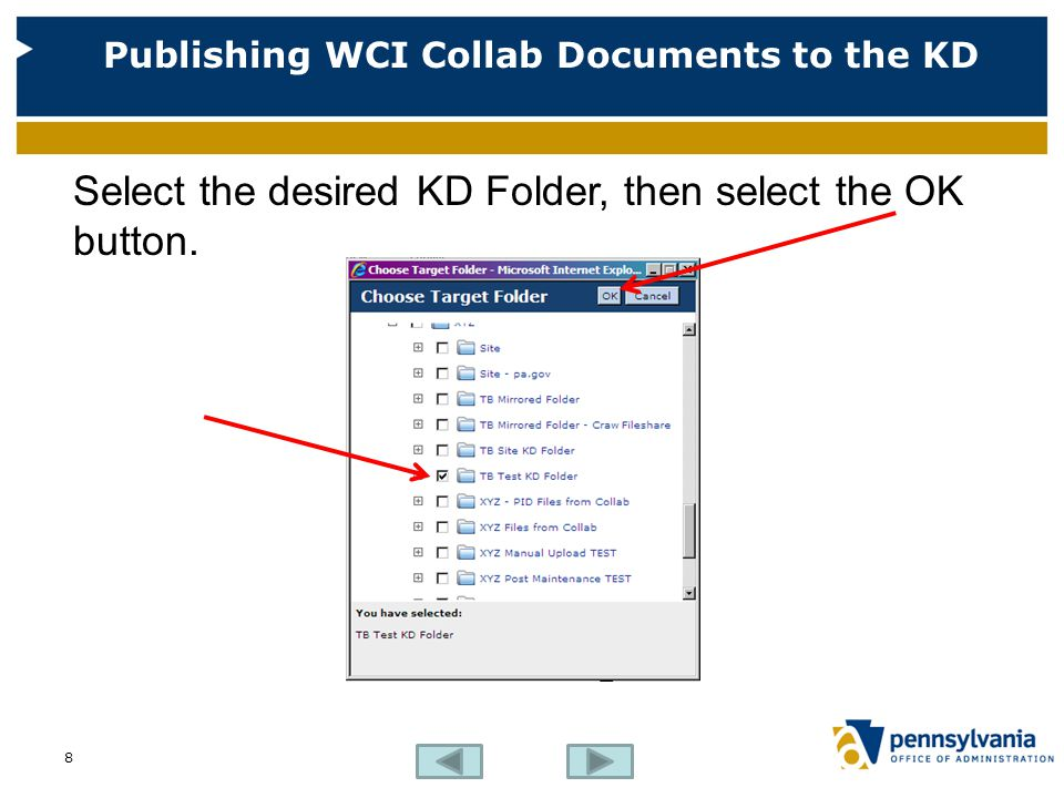 Publishing WCI Collab Documents to the KD Select the Finish Button. 9