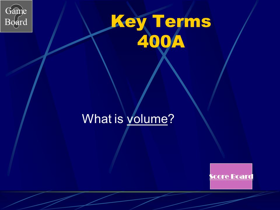 Game Board Key Terms 400 The fact that a balloon expands and contracts when brought into a warmer or cold environment is because the __________ of a g