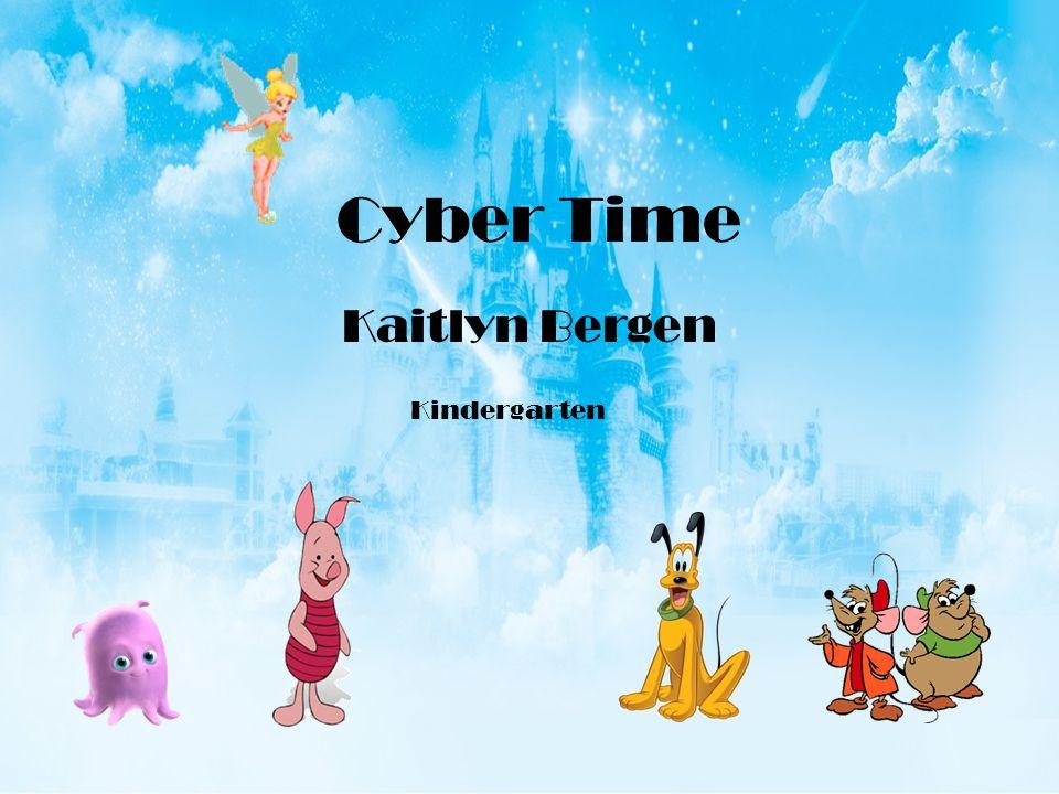 Cyber Time Kaitlyn Bergen Kindergarten
