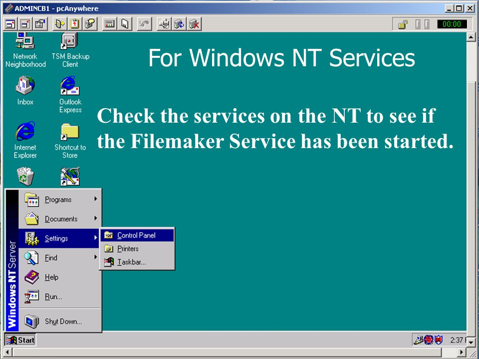 Check the services on the NT to see if the Filemaker Service has been started. For Windows NT Services
