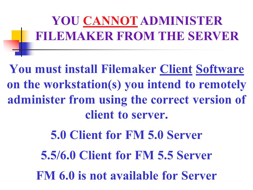 Filemaker 5.0 Server Using Console Location Back ups should be Scheduled to run 5 days a week Location of where databases will be backed up to.