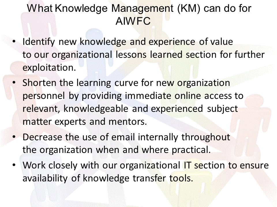 Identify new knowledge and experience of value to our organizational lessons learned section for further exploitation.