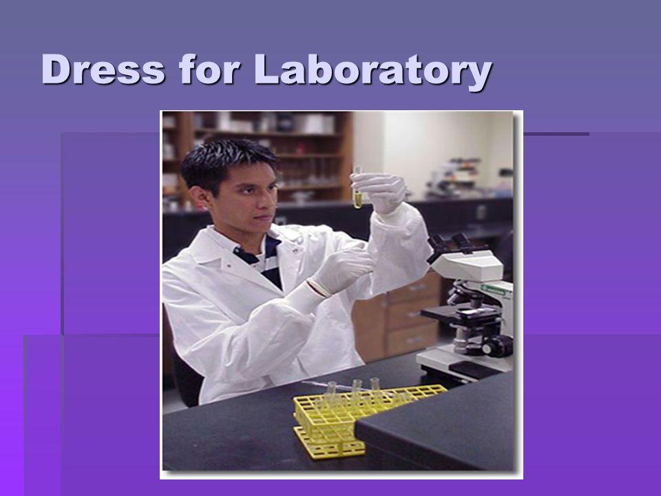 Dress for Laboratory