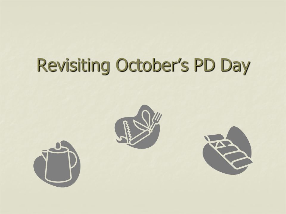 Revisiting October's PD Day