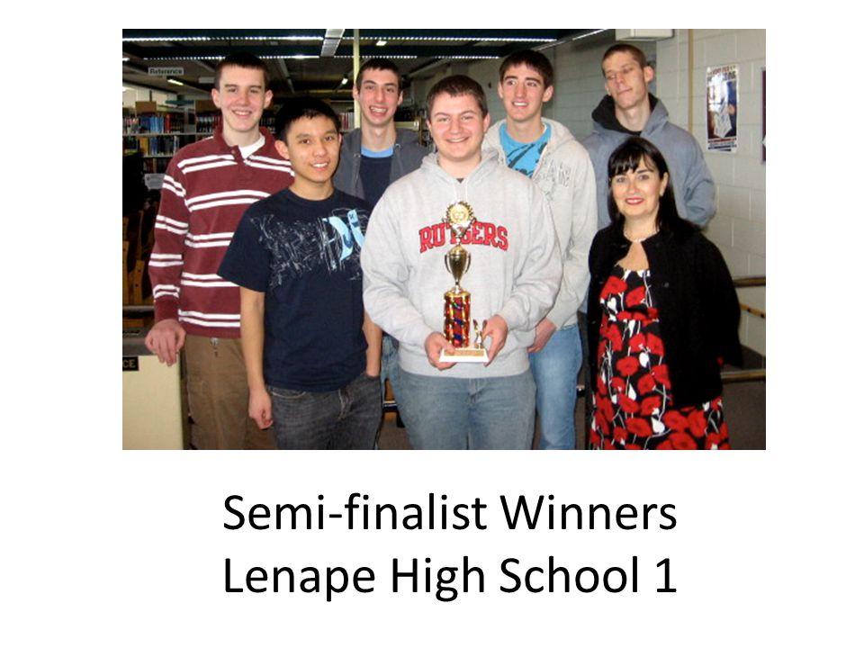 Semi-finalist Winners Lenape High School 1