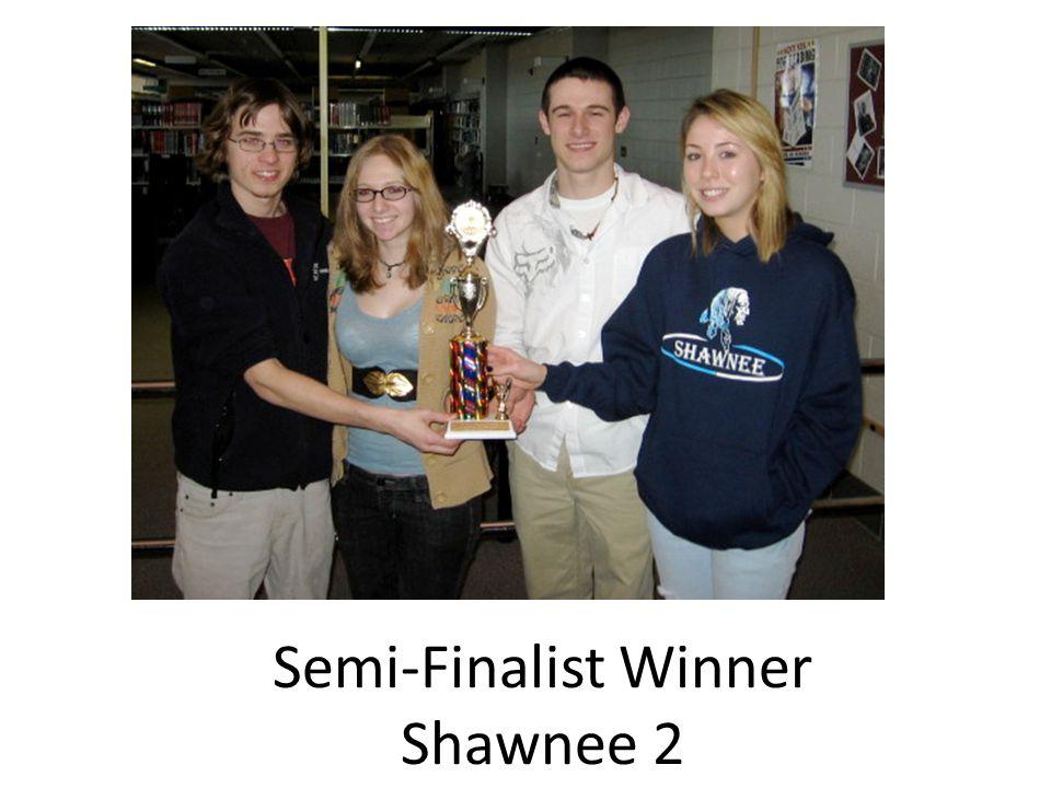 Semi-Finalist Winner Shawnee 2