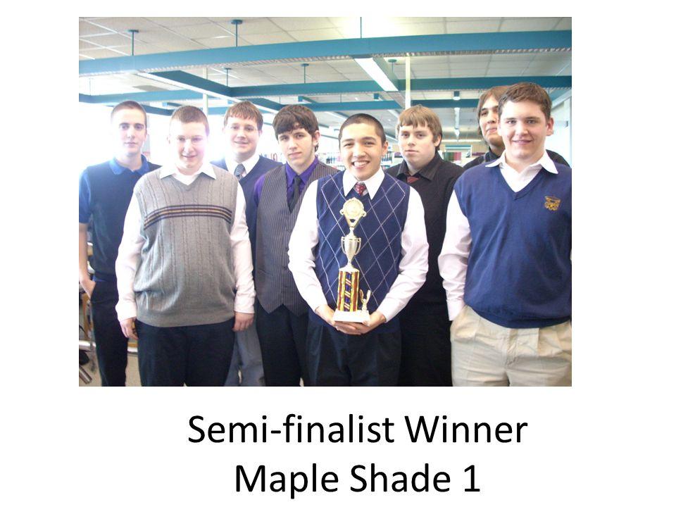 Semi-finalist Winner Maple Shade 1