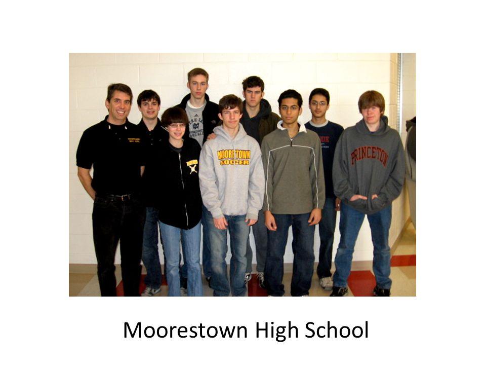 3 rd Place Winner Moorestown High School 1 Semi-finalist Winner Moorestown High School 2