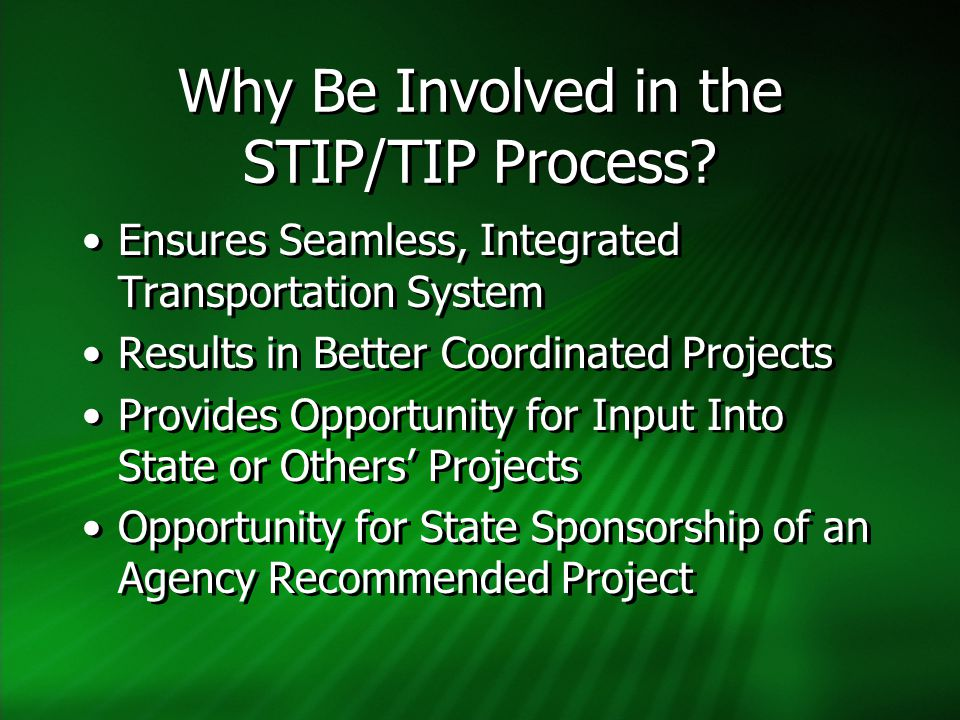 Why Be Involved in the STIP/TIP Process.