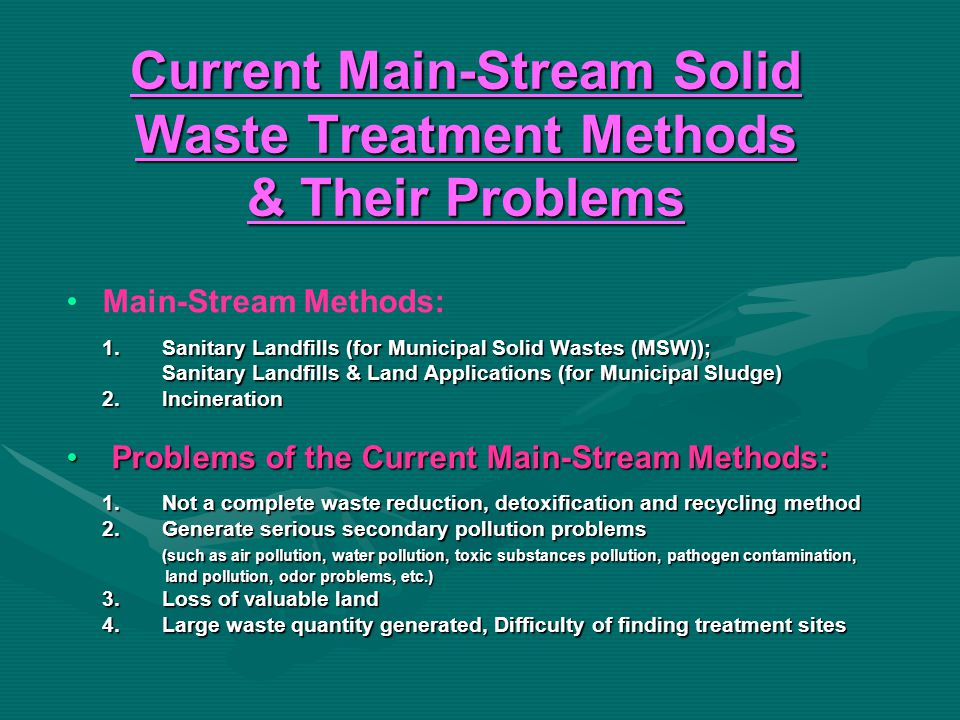 Trends in Solid Waste Management Methods (in Developed Countries) Gradually Phasing Out Landfill and Incineration Methods;Gradually Phasing Out Landfill and Incineration Methods; Increase in application of Traditional Composting Methods.Increase in application of Traditional Composting Methods.