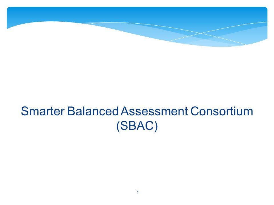 Smarter Balanced Assessment Consortium (SBAC) 7