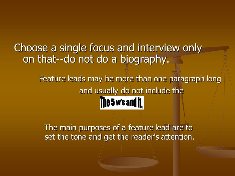 Choose a single focus and interview only on that--do not do a biography.