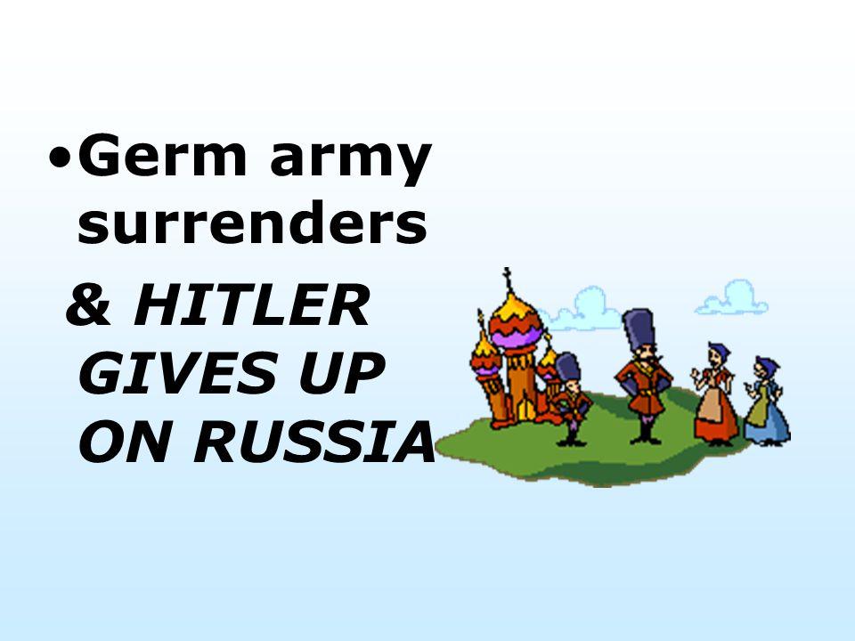 Hitler goes after Stalingrad (industrial center). -worst battle of the war. Many starve during siege, but Nov 1942-Feb 1943 Soviets counterattack, enc