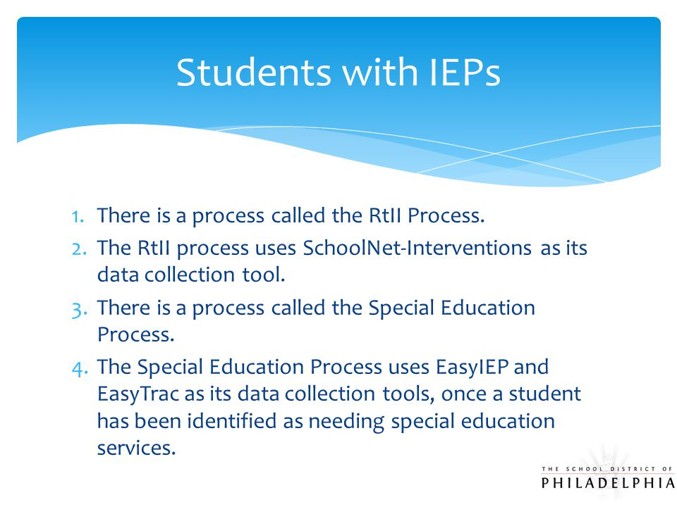 1.There is a process called the RtII Process.