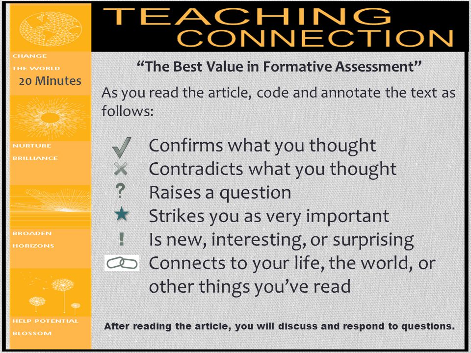 """""""The Best Value in Formative Assessment"""" As you read the article, code and annotate the text as follows: Confirms what you thought Contradicts what yo"""