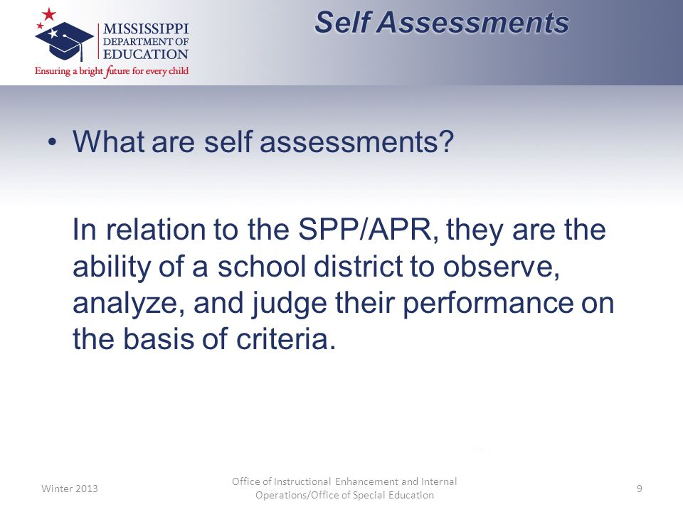 What are self assessments.