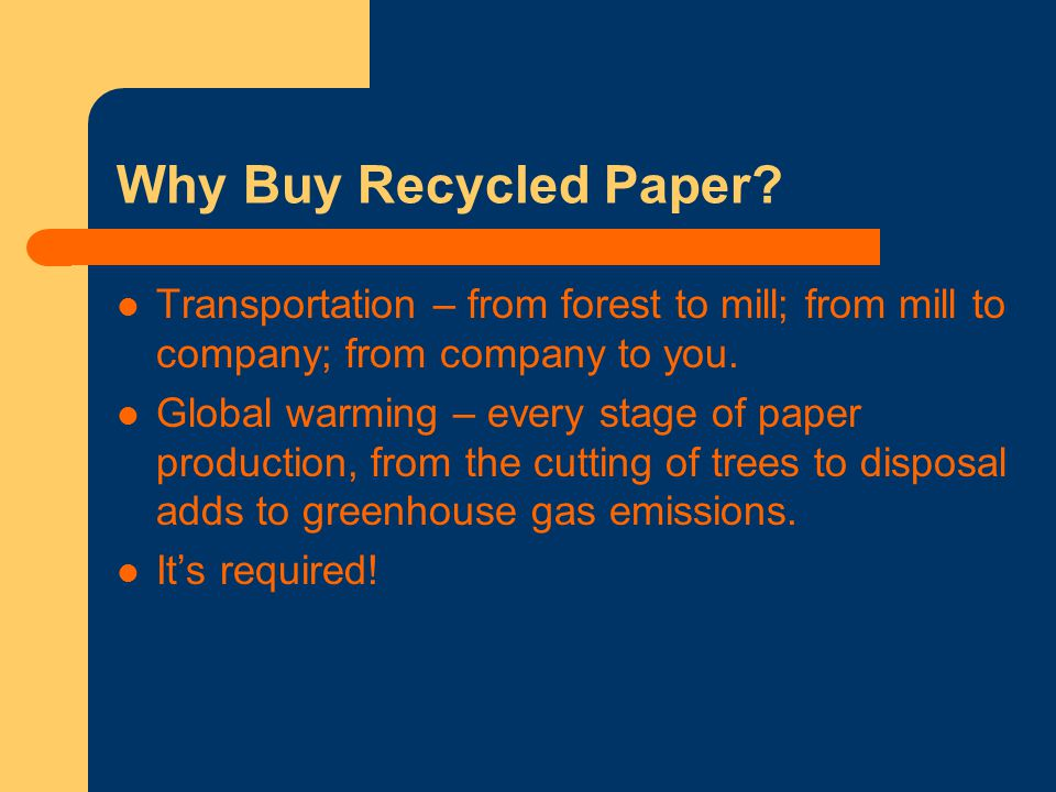 Why Buy Recycled Paper.