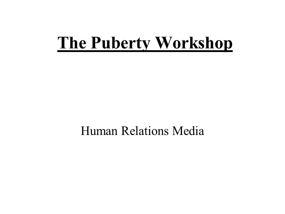 The Puberty Workshop Human Relations Media