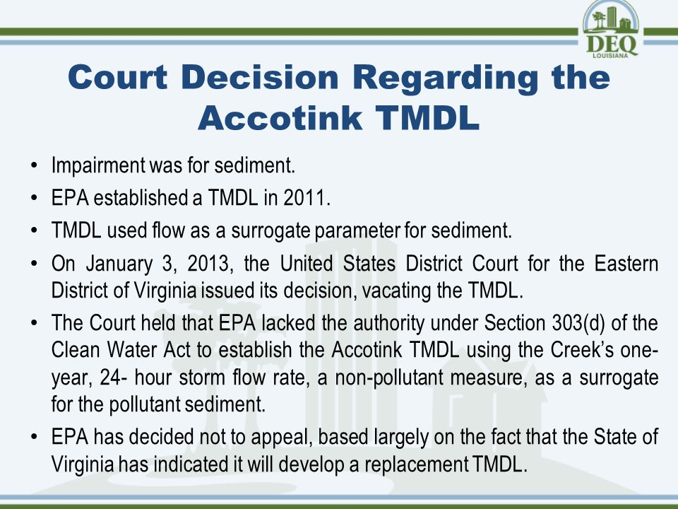 Court Decision Regarding the Accotink TMDL Impairment was for sediment.